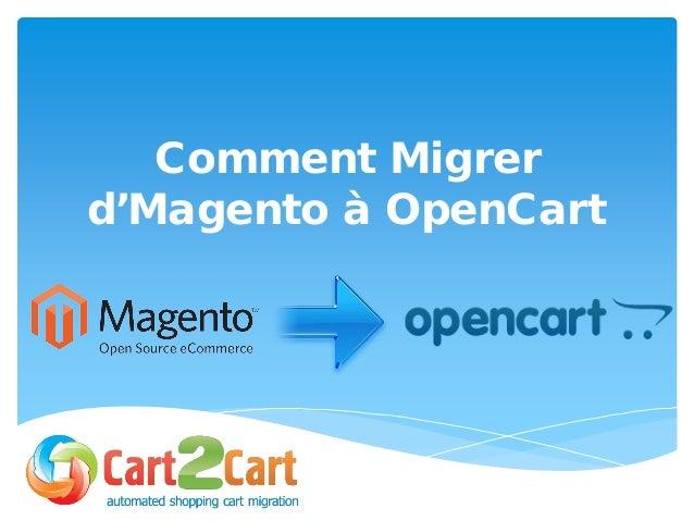 Comment Migrer d'Magento à OpenCart