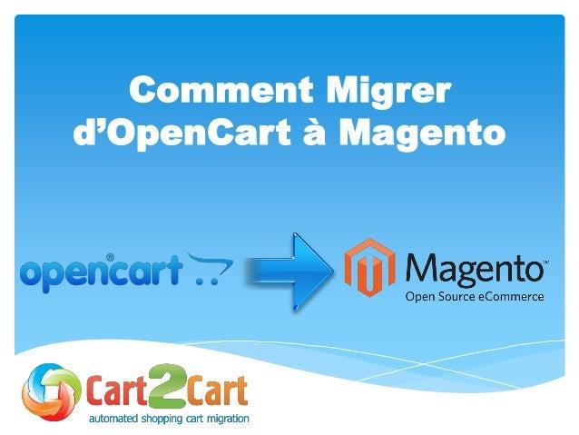 Comment Migrer d'OpenCart à Magento