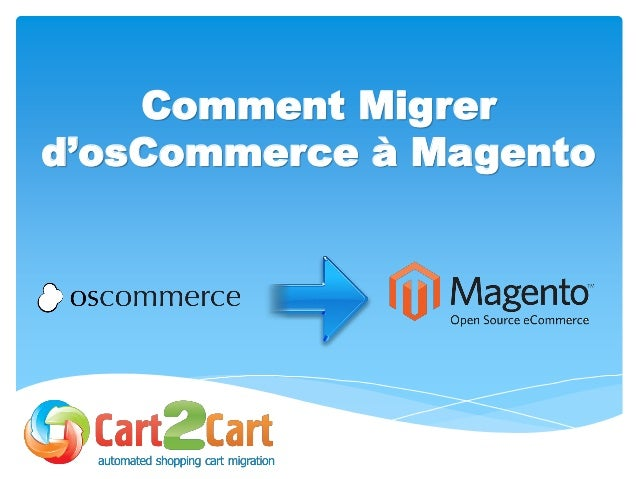 Comment Migrer d'osCommerce à Magento