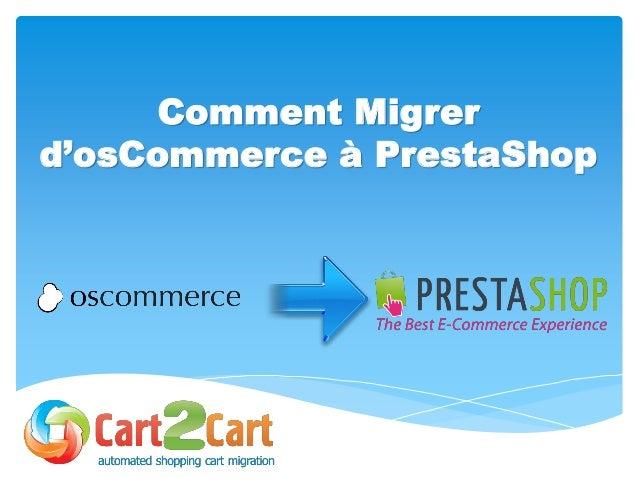 Comment Migrer d'osCommerce à PrestaShop