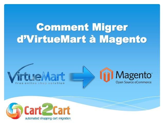 Comment Migrer d'VirtueMart à Magento
