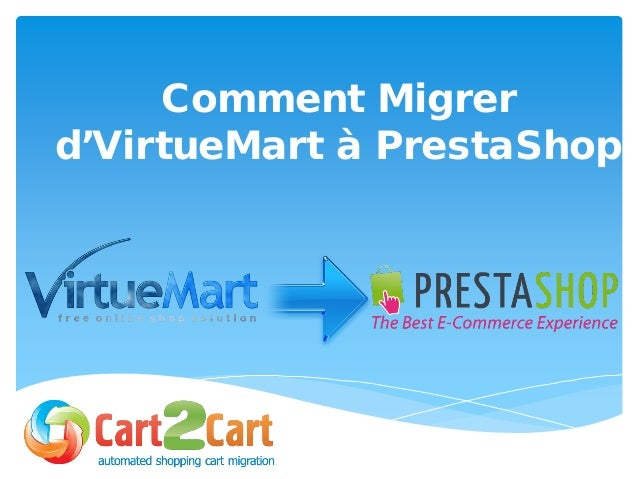 Comment Migrer d'VirtueMart à PrestaShop