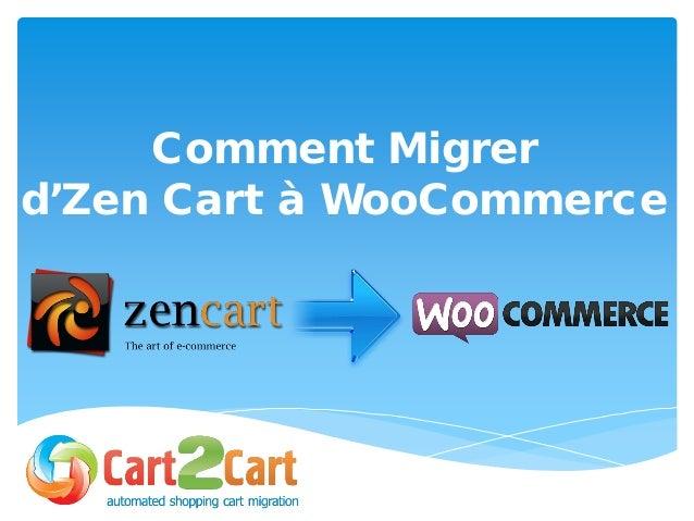 Comment Migrer d'Zen Cart à WooCommerce