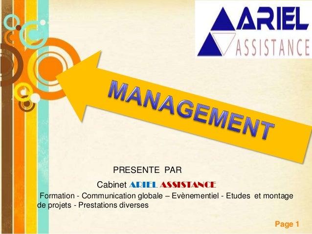Pour plus de modèles : Modèles Powerpoint PPT gratuits Page 1 PRESENTE PAR Cabinet ARIEL ASSISTANCE Formation - Communicat...
