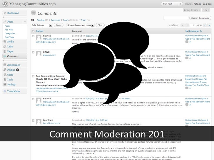_<br />Comment Moderation 201<br />