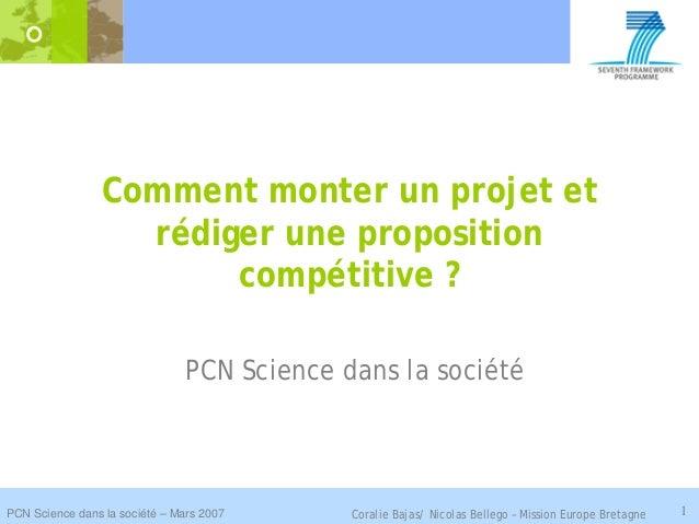 Comment monter un projet et                   rédiger une proposition                        compétitive ?                ...
