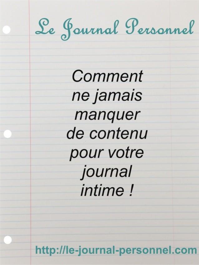 Le Journal Personnel                                 Comment ne jamais                                            1       ...