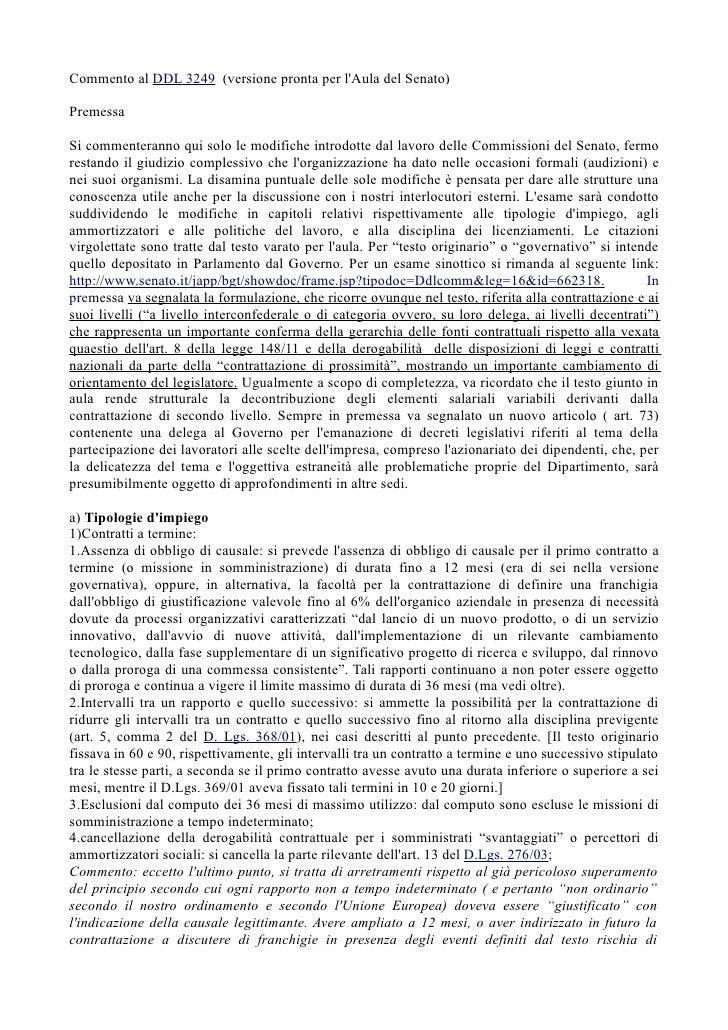 Commento al DDL 3249 (versione pronta per lAula del Senato)PremessaSi commenteranno qui solo le modifiche introdotte dal l...