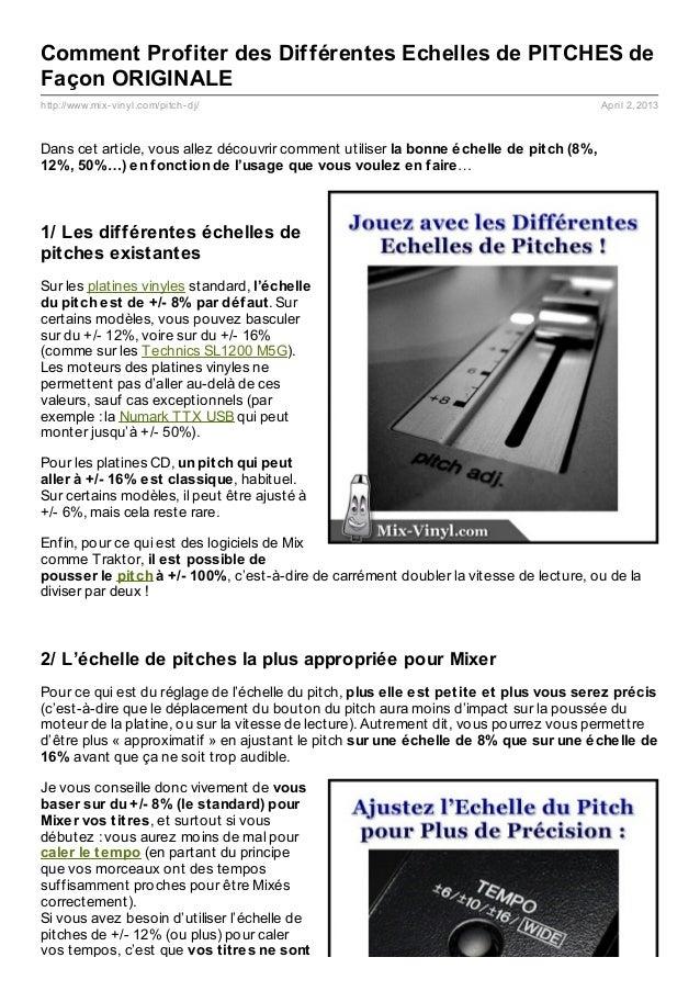 Comment Profiter des Différentes Echelles de PITCHES deFaçon ORIGINALEhttp://www.mix- vinyl.com/pitch- dj/                ...