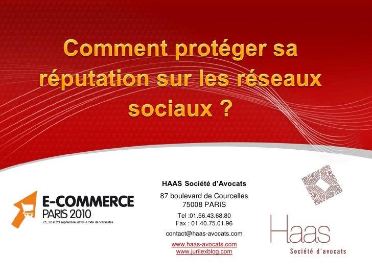 HAAS Société d'Avocats 87 boulevard de Courcelles       75008 PARIS     Tel :01.56.43.68.80     Fax : 01.40.75.01.96  cont...