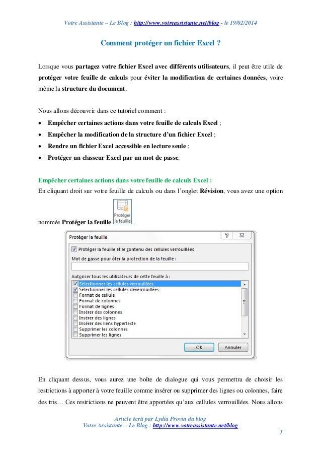 Votre Assistante – Le Blog : http://www.votreassistante.net/blog - le 19/02/2014  Comment protéger un fichier Excel ? Lors...