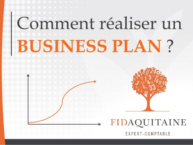 comment r u00e9aliser un business plan