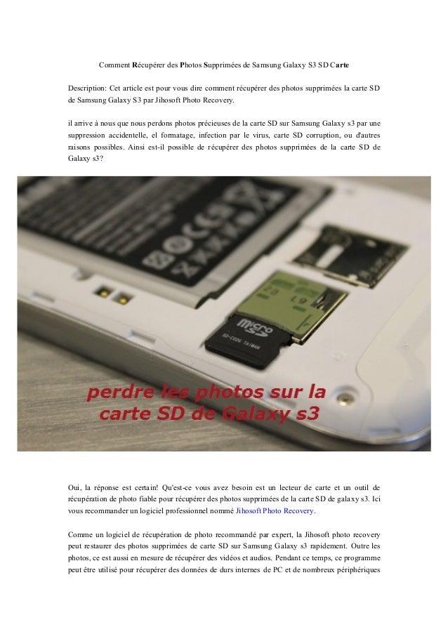 Comment Récupérer des Photos Supprimées de Samsung Galaxy S3 SD Carte Description: Cet article est pour vous dire comment ...