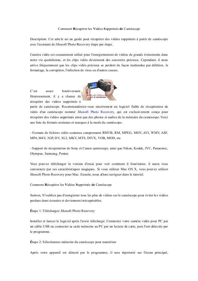 Comment Récupérer les Vidéos Supprimés de Caméscope Description: Cet article est un guide pour récupérer des vidéos suppri...