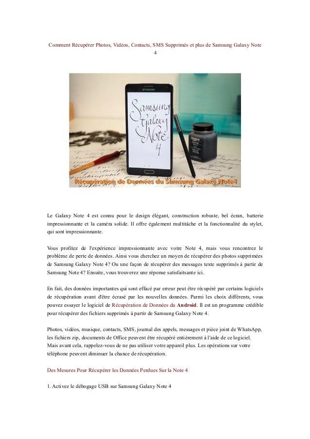 Comment Récupérer Photos, Vidéos, Contacts, SMS Supprimés et plus de Samsung Galaxy Note 4 Le Galaxy Note 4 est connu pour...
