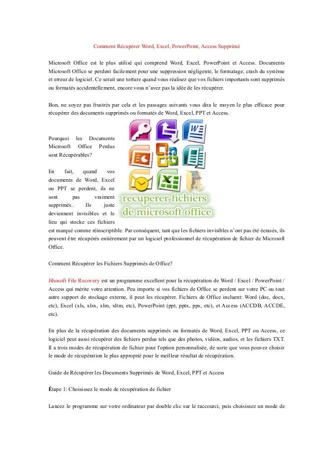 Comment Récupérer Word, Excel, PowerPoint, Access Supprimé Microsoft Office est le plus utilisé qui comprend Word, Excel, ...