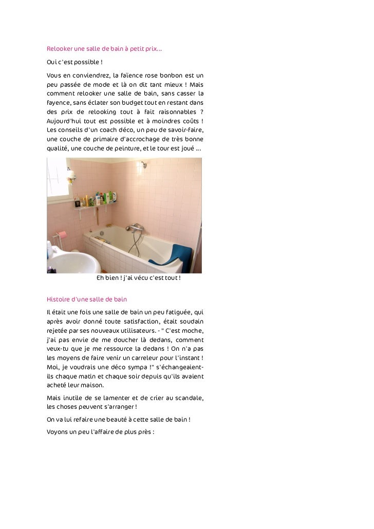 Relooker une salle de bain à petit prix...Oui cest possible !Vous en conviendrez, la faïence rose bonbon est unpeu passée ...