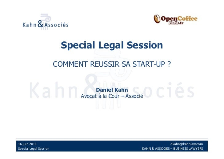 Special Legal Session                                  COMMENT REUSSIR SA START-UP ?                                      ...