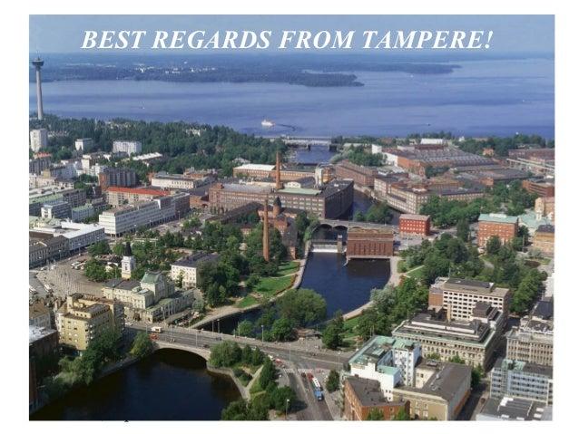 Austin, April 04 A. Heinonen 1 BEST REGARDS FROM TAMPERE!