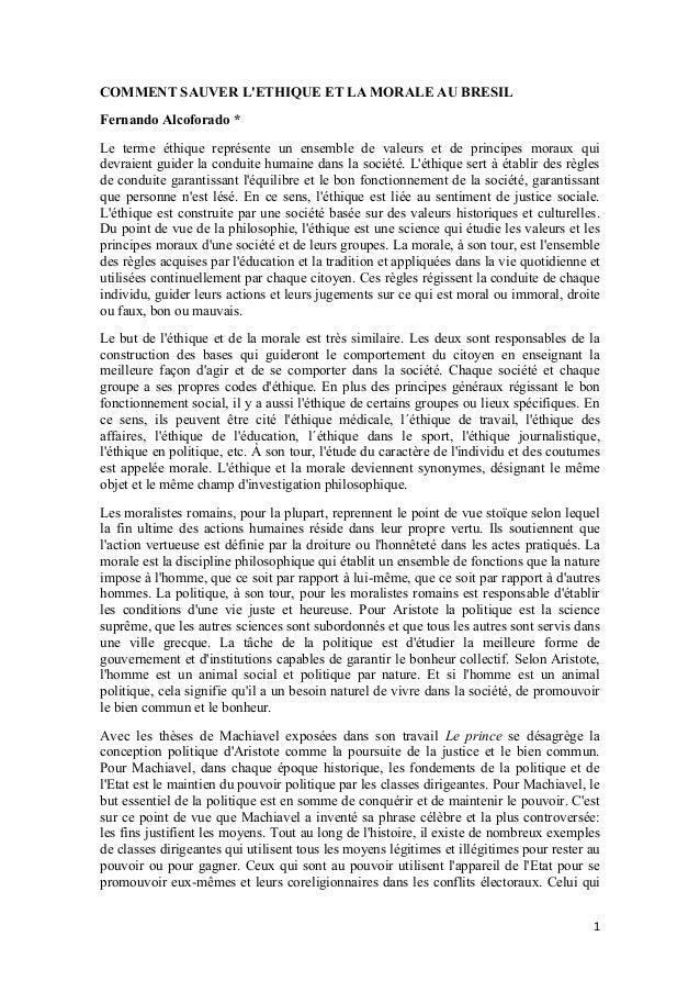 1 COMMENT SAUVER L'ETHIQUE ET LA MORALE AU BRESIL Fernando Alcoforado * Le terme éthique représente un ensemble de valeurs...