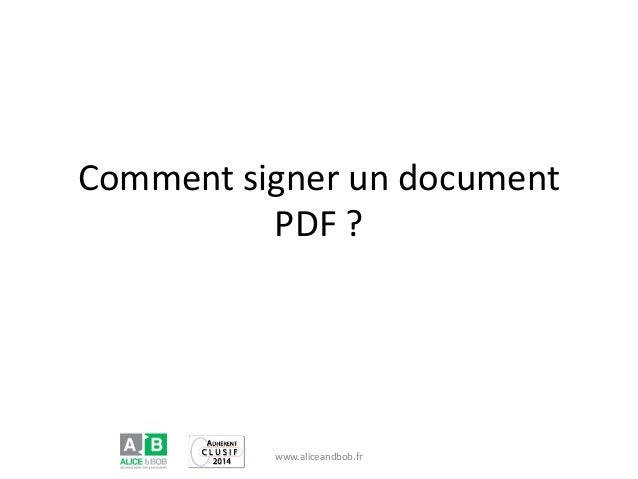 Comment signer un document PDF ? www.aliceandbob.fr
