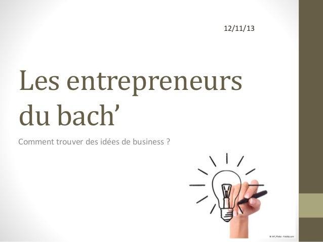 Comment trouver une id e de business for Trouver une idee innovante
