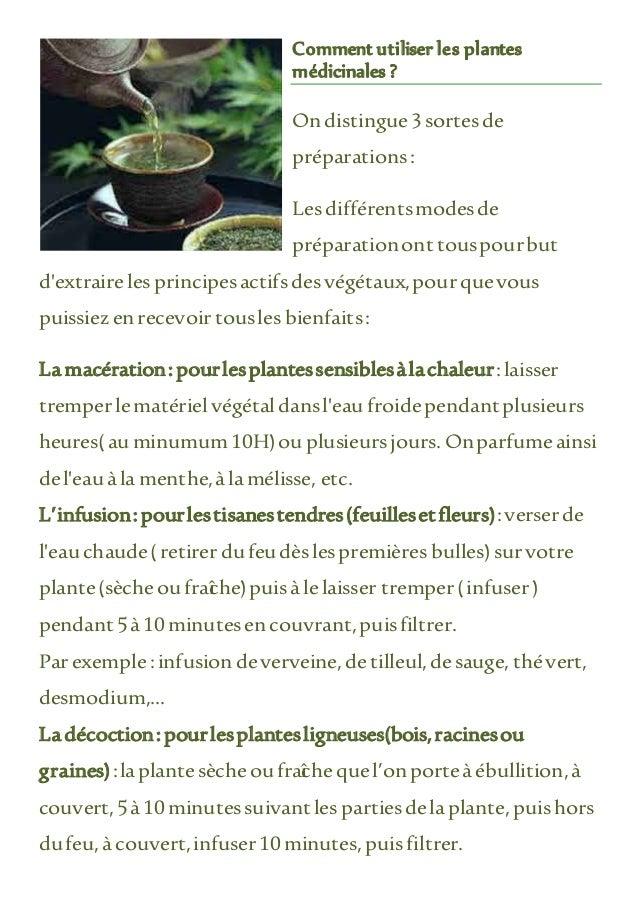 Comment utiliser les plantes médicinales ? Ondistingue3sortesde préparations: Lesdifférentsmodesde préparationont touspour...
