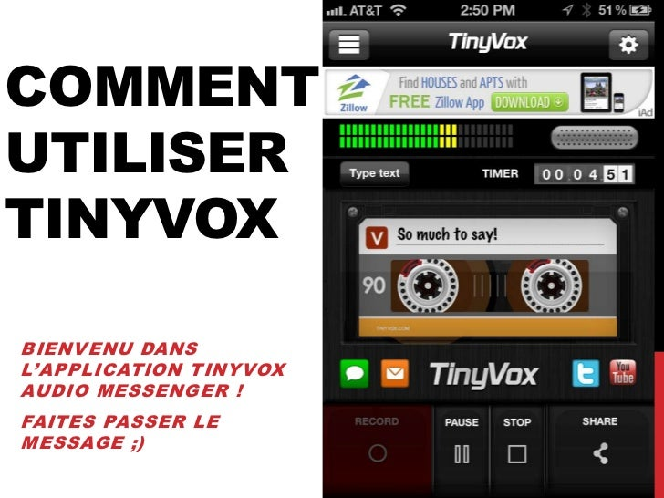 COMMENTUTILISERTINYVOXBIENVENU DANSL'APPLICATION TINYVOXAUDIO MESSENGER !FAITES PASSER LEMESSAGE ;)
