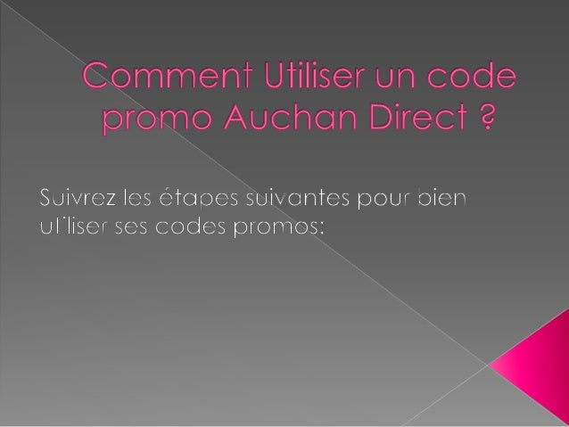 comment utiliser un code promo auchan direct. Black Bedroom Furniture Sets. Home Design Ideas