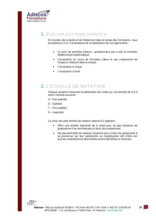 Adiscos • SAS au capital de 39 900 € • RC Paris 452 811 318 • Siret n° 452 811 318 000 24 3/8 APE 8559A • 112, rue Réaumur...
