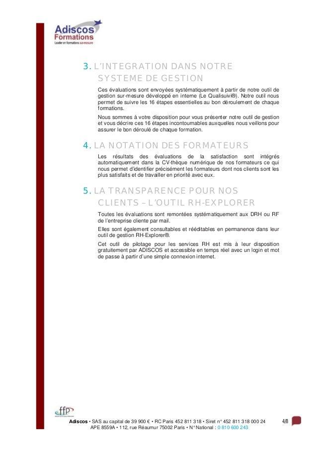 Adiscos • SAS au capital de 39 900 € • RC Paris 452 811 318 • Siret n° 452 811 318 000 24 4/8 APE 8559A • 112, rue Réaumur...