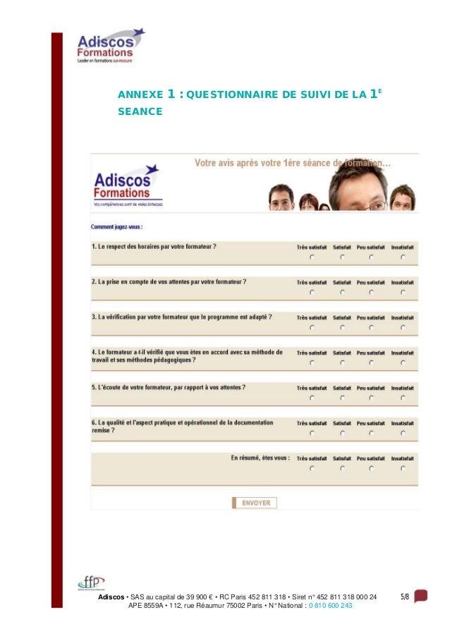 Adiscos • SAS au capital de 39 900 € • RC Paris 452 811 318 • Siret n° 452 811 318 000 24 5/8 APE 8559A • 112, rue Réaumur...