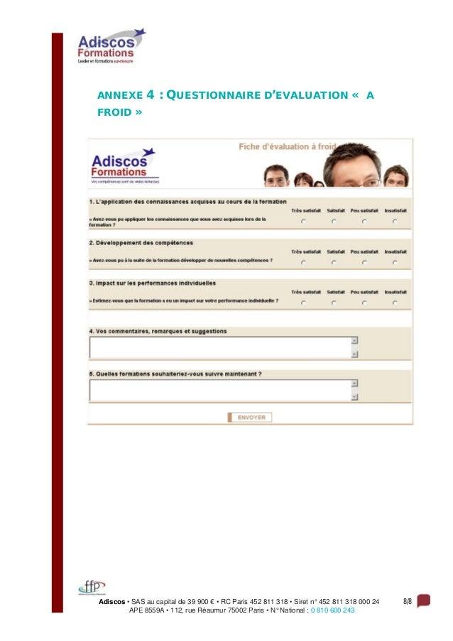 Adiscos • SAS au capital de 39 900 € • RC Paris 452 811 318 • Siret n° 452 811 318 000 24 8/8 APE 8559A • 112, rue Réaumur...