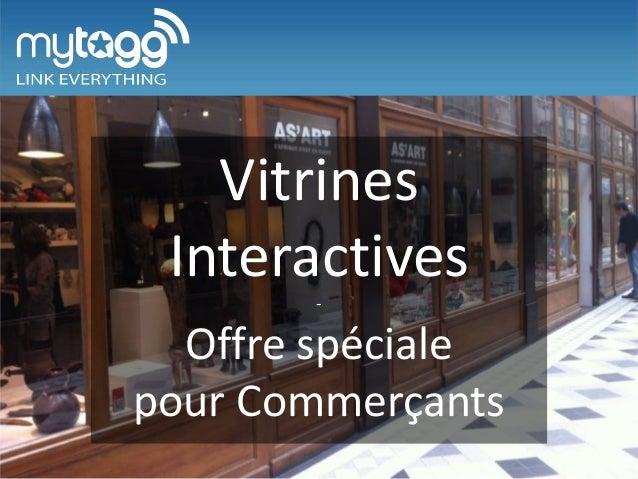 Vitrines Interactives - Offre spéciale pour Commerçants