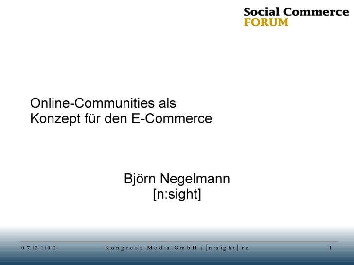 Online-Communities als  Konzept für den E-Commerce Björn Negelmann [n:sight]