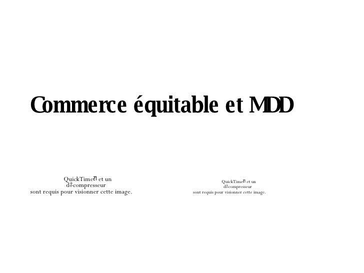 Commerce équitable et MDD                QuickTimeᆰ et un                            QuickTimeᆰ et un               dホcomp...