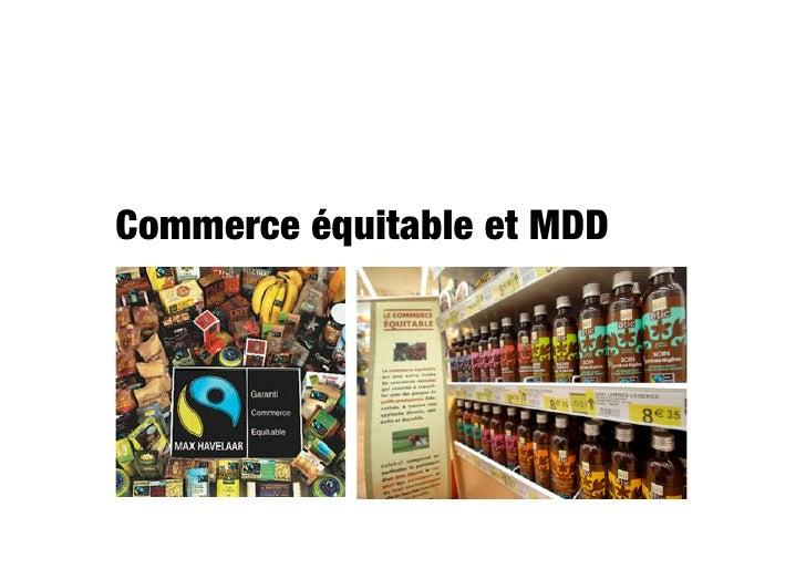 Commerce équitable et MDD