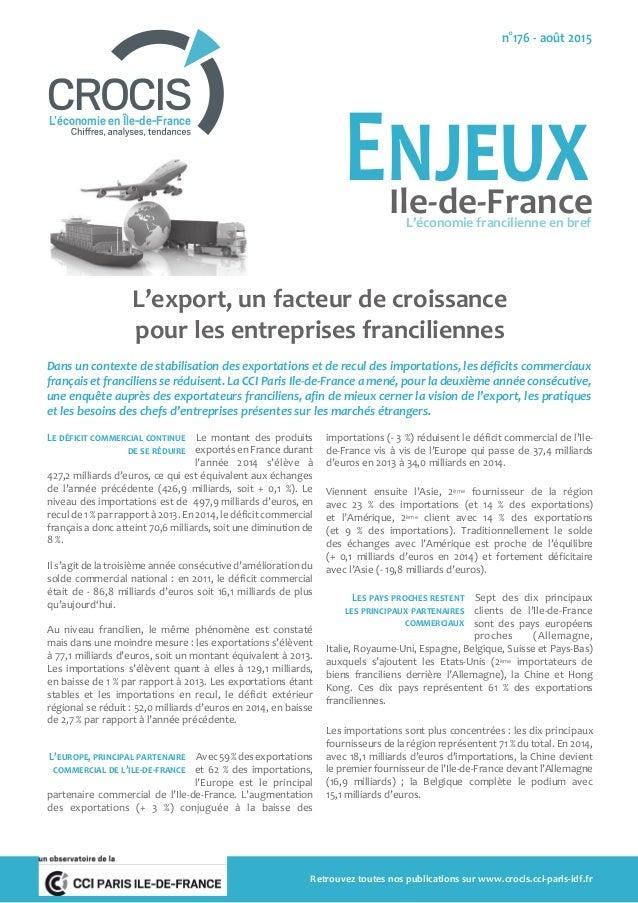 L'export, un facteur de croissance pour les entreprises franciliennes Dans un contexte de stabilisation des exportations e...