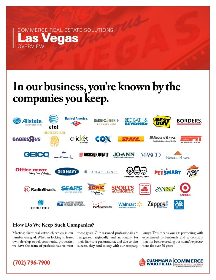 COMMERCE REAL ESTATE SOLUTIONS   Las Vegas   OVERVIEWIn our business, you're known by thecompanies you keep.              ...