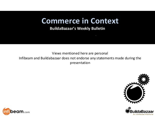 Retail vs. MarketplaceCommerce in ContextBuildaBazaar's Weekly BulletinViews mentioned here are personalInfibeam and Build...
