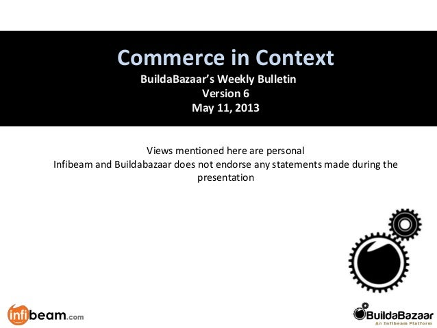 Retail vs. MarketplaceCommerce in ContextBuildaBazaar's Weekly BulletinVersion 6May 11, 2013Views mentioned here are perso...