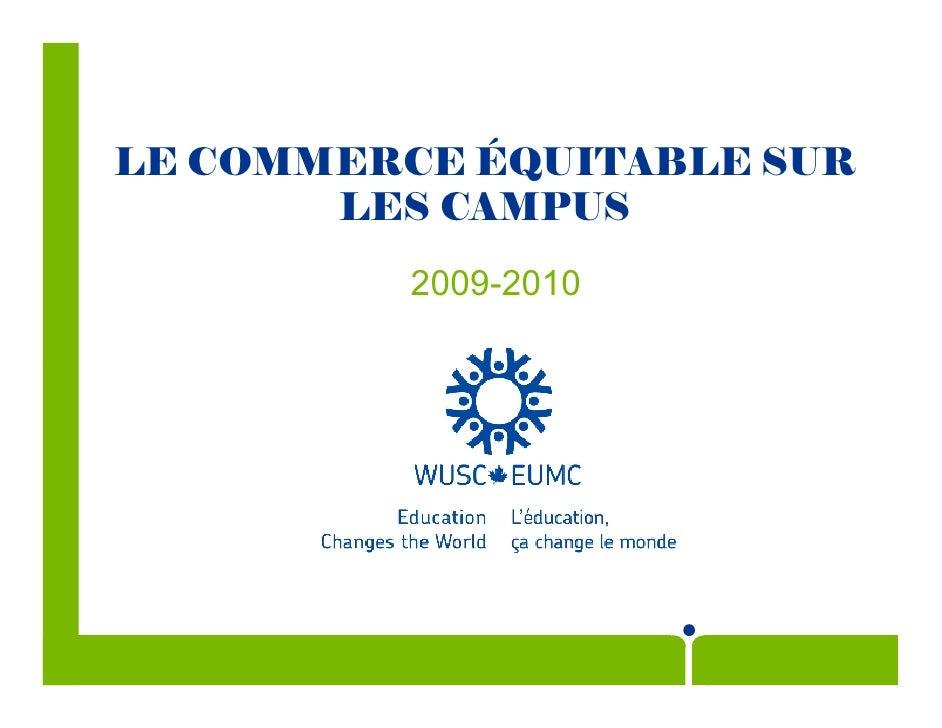 LE COMMERCE ÉQUITABLE SUR LES CAMPUS 2009-2010