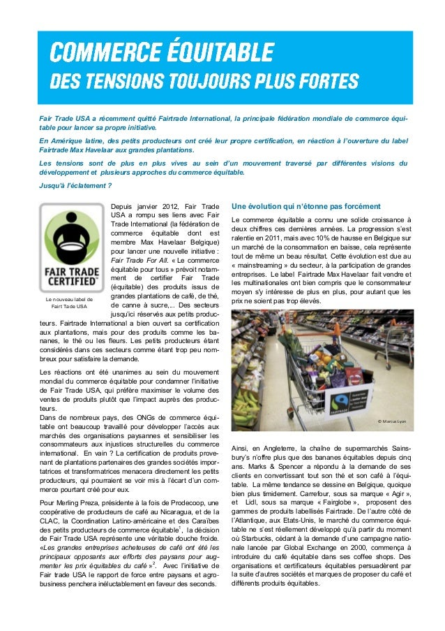 Fair Trade USA a récemment quitté Fairtrade International, la principale fédération mondiale de commerce équi- table pour ...