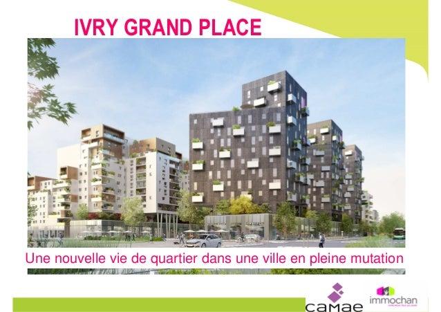 IVRY GRAND PLACE Une nouvelle vie de quartier dans une ville en pleine mutation