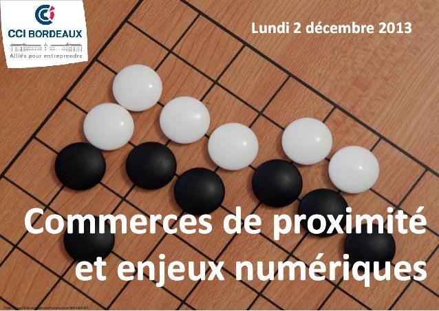 Tsumego : « Noir tue »  Lundi 2 décembre 2013 ou « Blanc vit » ?  Commerces de proximité et enjeux numériques http://www.f...