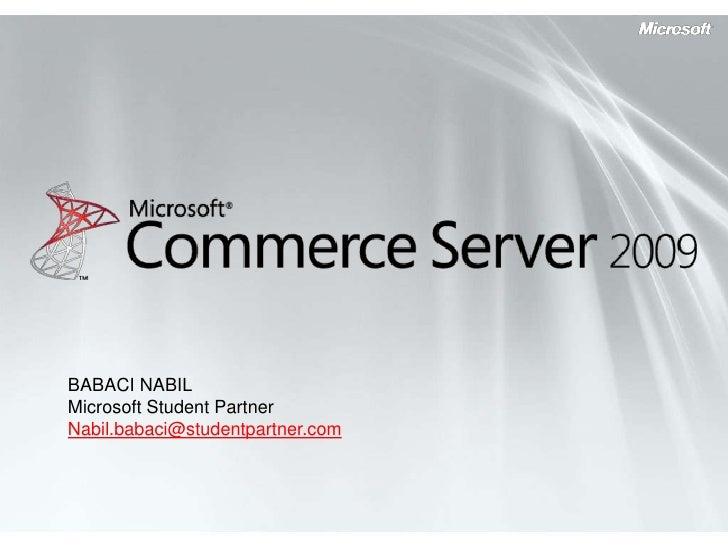 BABACI NABILMicrosoft Student PartnerNabil.babaci@studentpartner.com