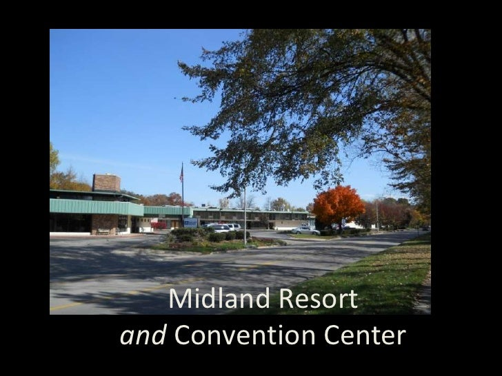 Midland Resort and Convention Center<br />