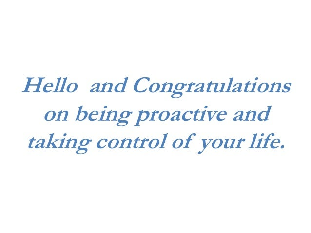 Hello and Congratulations on being proactive and taking control of your life.
