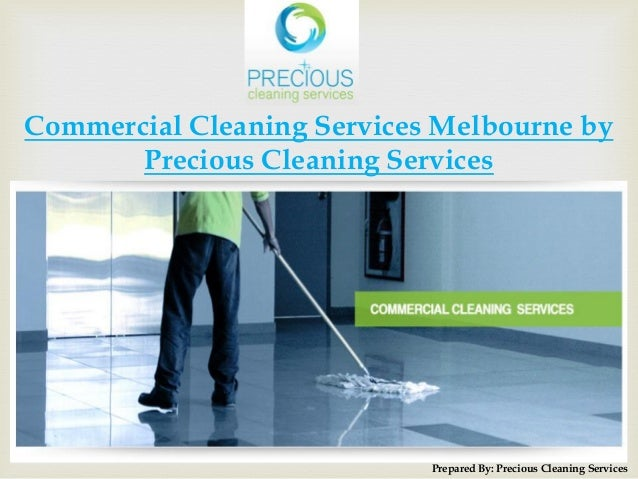 commercial cleaning services melbourne by precious cleaning services prepared by precious cleaning services