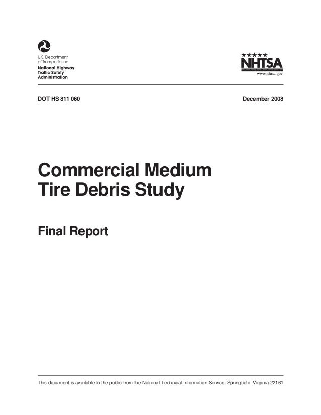 DOT HS 811 060  December 2008  Commercial Medium Tire Debris Study Final Report  This document is available to the public ...